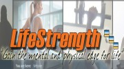 LifeStrength Mental And Physical Conditioning